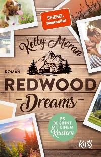 Cover Redwood Dreams – Es beginnt mit einem Knistern