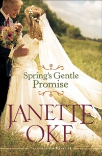 Cover Spring's Gentle Promise (Seasons of the Heart Book #4)