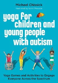 Cover Yoga for Children and Young People with Autism