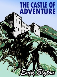 Cover The Castle of Adventure