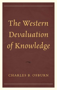 Cover The Western Devaluation of Knowledge