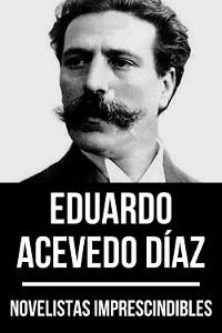 Cover Novelistas Imprescindibles - Eduardo Acevedo Díaz