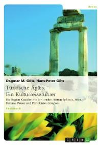Cover Türkische Ägäis. Ein Kulturreiseführer