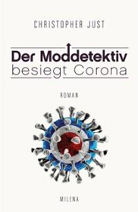 Cover DER MODDETEKTIV BESIEGT CORONA