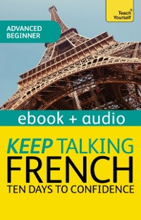 Cover Keep Talking French Audio Course - Ten Days to Confidence