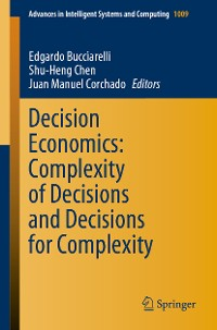 Cover Decision Economics: Complexity of Decisions and Decisions for Complexity