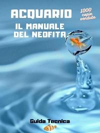Cover Acquario il manuale del Neofita