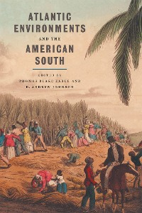 Cover Atlantic Environments and the American South