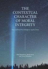 Cover The Contextual Character of Moral Integrity