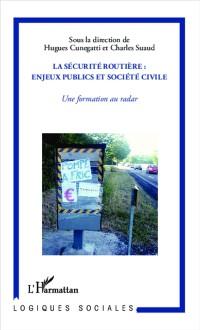 Cover La securite routiere : enjeux publics et societe civile