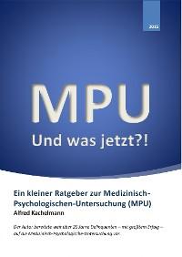 Cover MPU - Und was jetzt?!