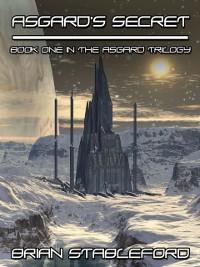 Cover Asgard's Secret: The Asgard Trilogy, Book One