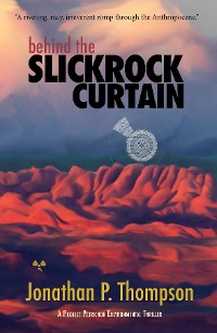 Cover Behind the Slickrock Curtain