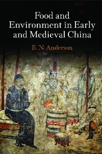 Cover Food and Environment in Early and Medieval China