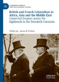 Cover British and French Colonialism in Africa, Asia and the Middle East