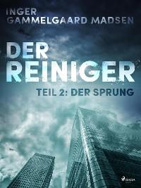 Cover Der Reiniger: Der Sprung - Teil 2
