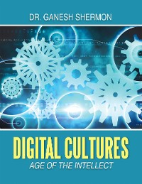 Cover Digital Cultures: Age of the Intellect