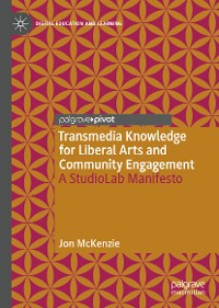 Cover Transmedia Knowledge for Liberal Arts and Community Engagement