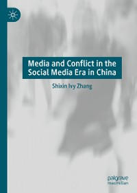 Cover Media and Conflict in the Social Media Era in China