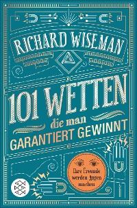 Cover 101 Wetten, die man garantiert gewinnt