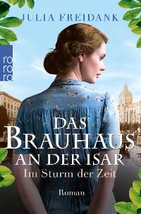 Cover Das Brauhaus an der Isar: Im Sturm der Zeit