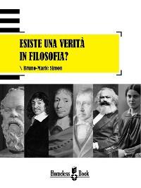 Cover Esiste una verità in filosofia?