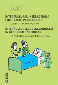 Cover Intercultural Interactions for Health Professions / Interkulturelle Begegnungen in Gesundheitsberufen (E-Book)