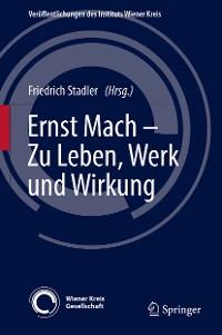 Cover Ernst Mach – Zu Leben, Werk und Wirkung