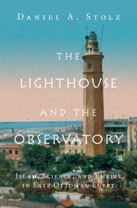 Cover Lighthouse and the Observatory