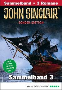 Cover John Sinclair Sonder-Edition Sammelband 3 - Horror-Serie