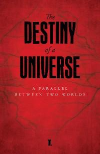 Cover The Destiny of a Universe