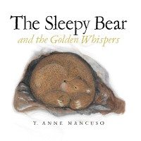 Cover The Sleepy Bear and the Golden Whispers
