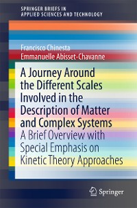 Cover A Journey Around the Different Scales Involved in the Description of Matter and Complex Systems