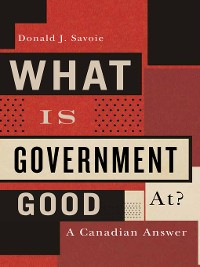 Cover What Is Government Good At?
