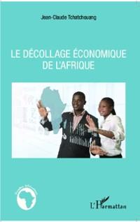 Cover Le decollage economique de l'Afrique