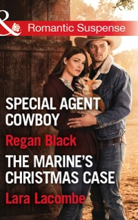 Cover Killer Colton Christmas: Special Agent Cowboy (The Coltons of Shadow Creek) / The Marine's Christmas Case (The Coltons of Shadow Creek) (Mills & Boon Romantic Suspense)