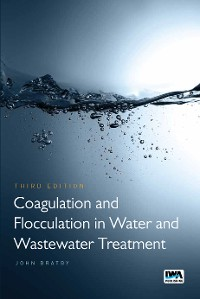 Cover Coagulation and Flocculation in Water and Wastewater Treatment
