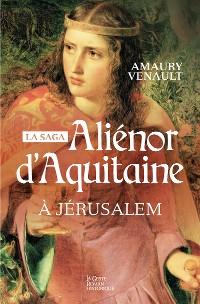 Cover Aliénor d'Aquitaine - Tome 3