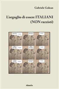 Cover L'orgoglio di essere ITALIANI (NON razzisti)