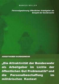 Cover ARBEITGEBER BUNDESWEHR und die Personalgewinnung öffentlicher Arbeitgeber