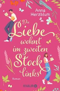Cover Die Liebe wohnt im zweiten Stock links
