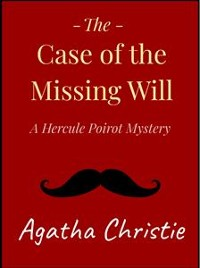 Cover The Case of the Missing Will