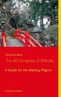Cover The 88 Temples of Shikoku