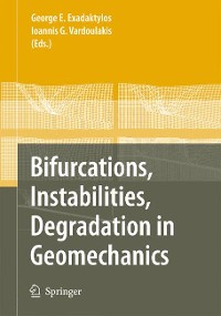 Cover Bifurcations, Instabilities, Degradation in Geomechanics