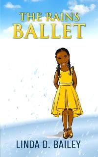 Cover The Rains Ballet