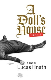 Cover A Doll's House, Part 2 (TCG Edition)