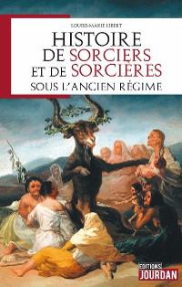 Cover Histoire de sorciers et de sorcières sous l'Ancien régime