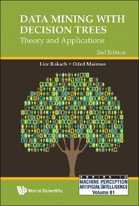 Cover Data Mining With Decision Trees: Theory And Applications (2nd Edition)