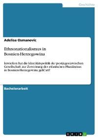 Cover Ethnonationalismus in Bosnien-Herzegowina