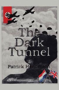 Cover The Dark Tunnel